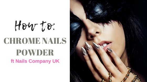 How to: Chrome Nails Powder